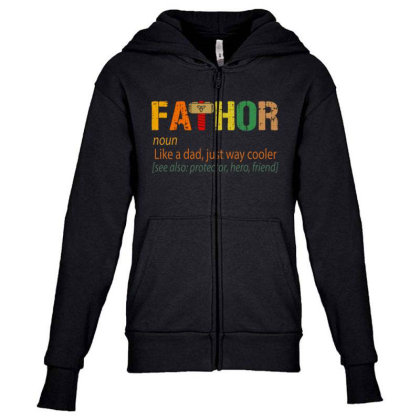 Fathor Like A Dad, Just Way Cooler Youth Zipper Hoodie Designed By Kakashop