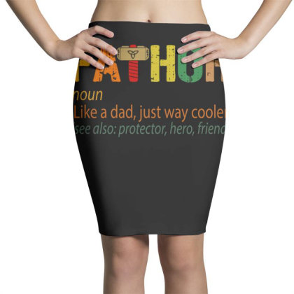 Fathor Like A Dad, Just Way Cooler Pencil Skirts Designed By Kakashop