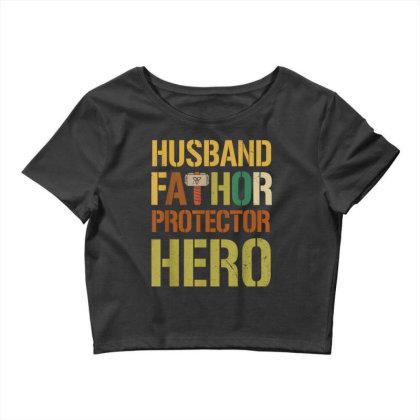 Husband Fathor Protector Hero Crop Top Designed By Kakashop