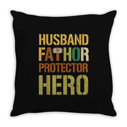 Husband Fathor Protector Hero Throw Pillow Designed By Kakashop