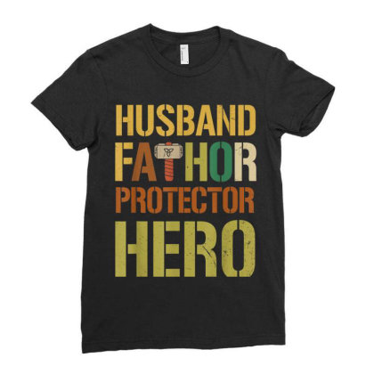 Husband Fathor Protector Hero Ladies Fitted T-shirt Designed By Kakashop