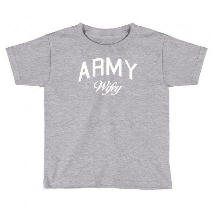 Army Wifey W Toddler T-shirt Designed By Killakam