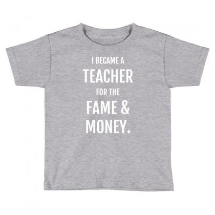 Fame & Money Toddler T-shirt Designed By Gematees