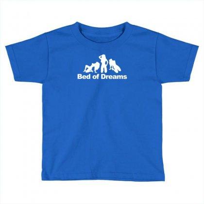 Bed Of Dreams Toddler T-shirt Designed By Narayatees