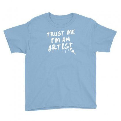 Trust Me I'm An Artist Youth Tee Designed By Tonyhaddearts