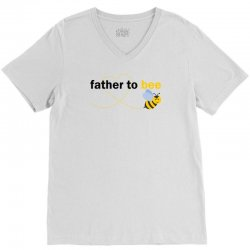Father To Bee V-Neck Tee | Artistshot