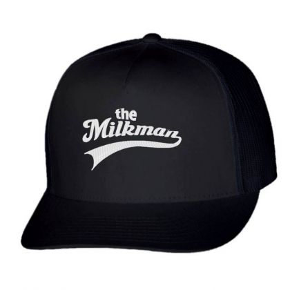 The Milk Man Embroidery Embroidered Hat Trucker Cap Designed By Madhatter