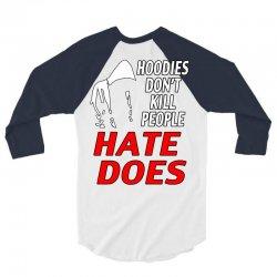 trayvon martin hate does 3/4 Sleeve Shirt | Artistshot