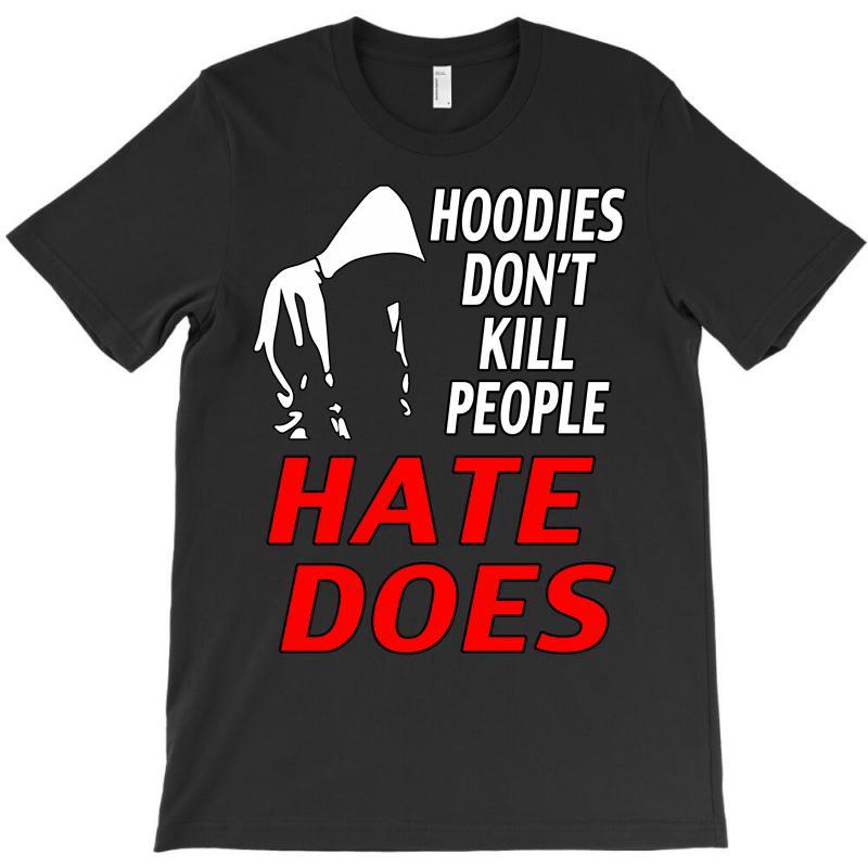 Trayvon Martin Hate Does T-shirt | Artistshot