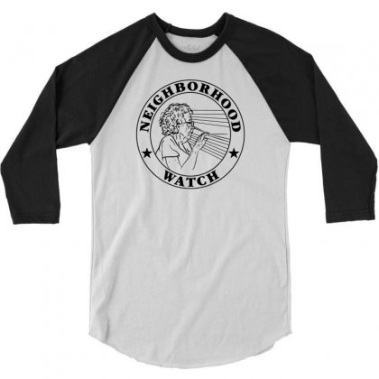 Neighborhood Watch Funny 3/4 Sleeve Shirt Designed By Mdk Art