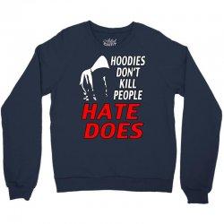 trayvon martin hate does Crewneck Sweatshirt | Artistshot