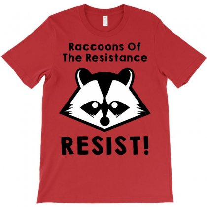 Resist, Join The Raccoons Of The Resistance T-shirt Designed By Tshiart