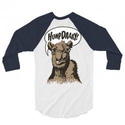 hump-dayyyyyy 3/4 Sleeve Shirt | Artistshot
