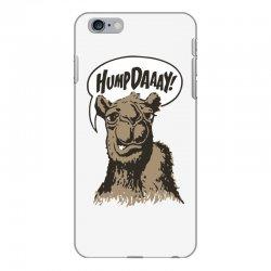 hump-dayyyyyy iPhone 6 Plus/6s Plus Case | Artistshot