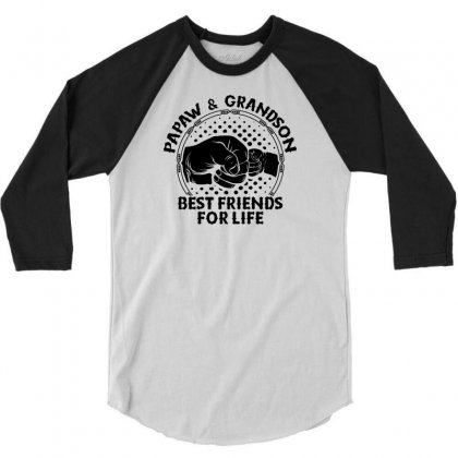 Papaw And Grandson Best Friends For Life 3/4 Sleeve Shirt Designed By Tshiart