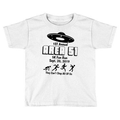 Area 51 5k Fun Run Toddler T-shirt Designed By Scarlettzoe