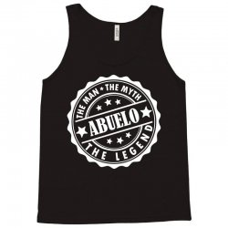 Abuelo-The Man The Myth The Legend Tank Top | Artistshot