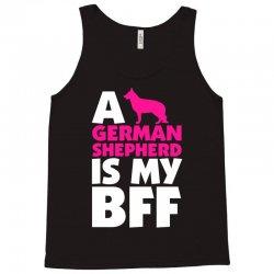 A German Shepherd Is My BFF Tank Top | Artistshot