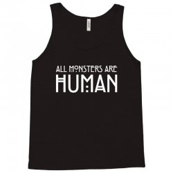 all monsters are human white Tank Top | Artistshot