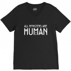 all monsters are human white V-Neck Tee | Artistshot