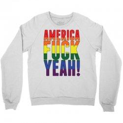 america fuck yeah Crewneck Sweatshirt | Artistshot