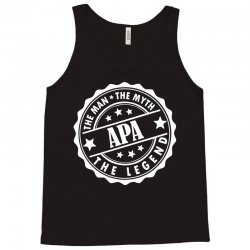 Apa-The Man The Myth The Legend Tank Top | Artistshot