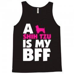 A Shih Tzu Is My BFF Tank Top | Artistshot