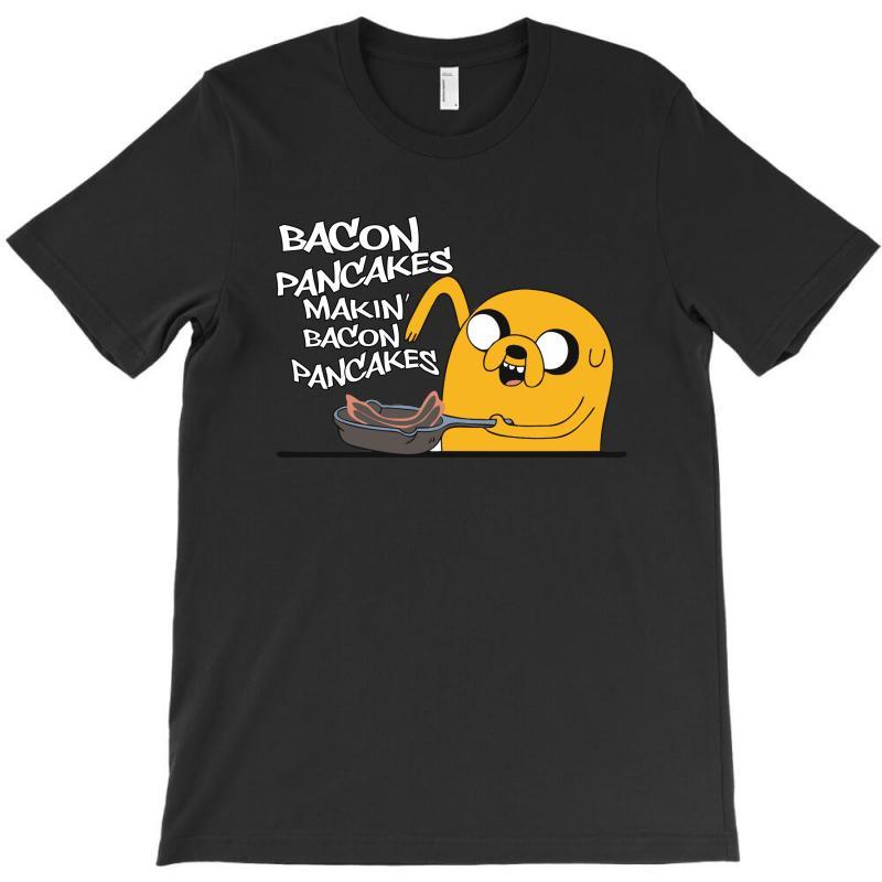 Makin' Bacon Pancakes T-shirt | Artistshot