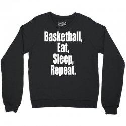 basketball eat sleep repeat Crewneck Sweatshirt | Artistshot