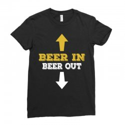 Beer in Beer out Ladies Fitted T-Shirt | Artistshot