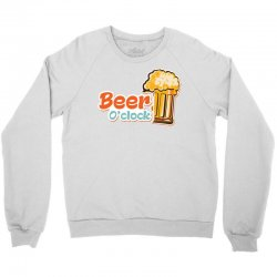 Beer O'clock Crewneck Sweatshirt | Artistshot