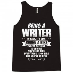 Being A Writer... Tank Top | Artistshot