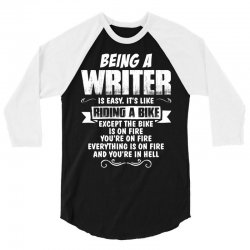 Being A Writer... 3/4 Sleeve Shirt | Artistshot