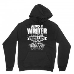 Being A Writer... Unisex Hoodie | Artistshot