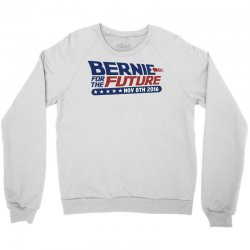 Bernie For The Future Crewneck Sweatshirt   Artistshot