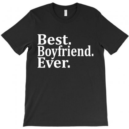 Best Boyfriend Ever T-shirt Designed By Tshiart