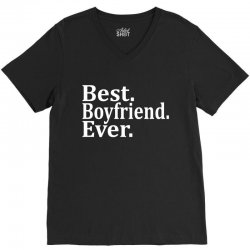 Best Boyfriend Ever V-Neck Tee | Artistshot