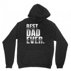 Best Dad Ever Unisex Hoodie | Artistshot