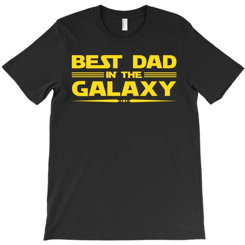 Best Dad In The Galaxy T-shirt   Artistshot