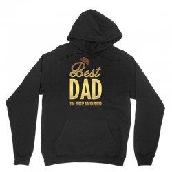 Best Dad in the World Unisex Hoodie | Artistshot