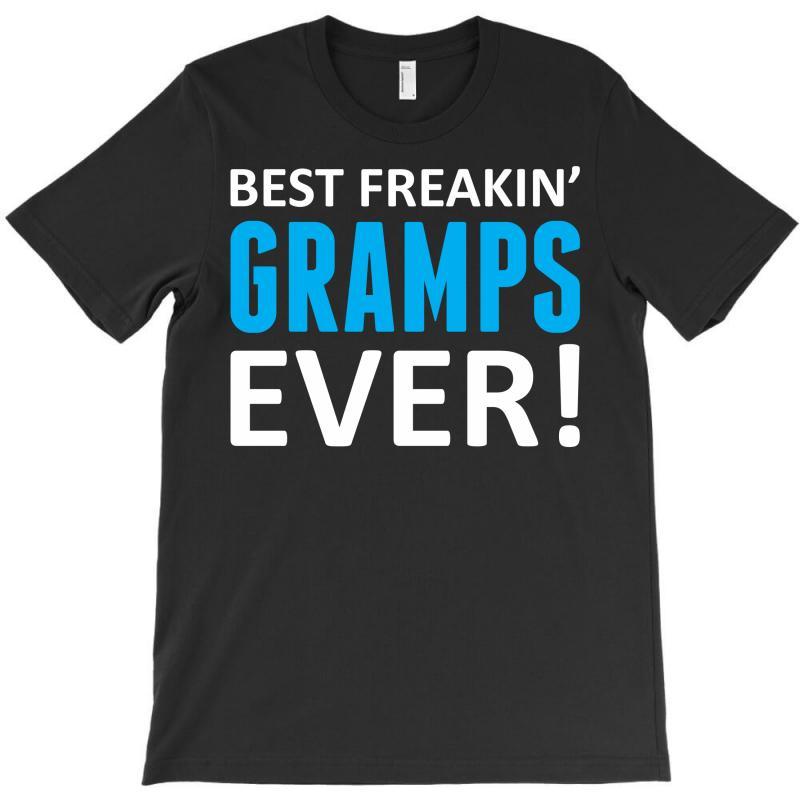 Best Freakin' Gramps Ever T-shirt | Artistshot