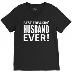 Best Freakin' Husband Ever V-Neck Tee | Artistshot