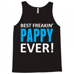 Best Freakin' Pappy Ever Tank Top   Artistshot