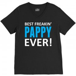 Best Freakin' Pappy Ever V-Neck Tee   Artistshot