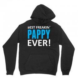 Best Freakin' Pappy Ever Unisex Hoodie   Artistshot