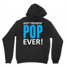 Best Freakin' Pop Ever Unisex Hoodie | Artistshot