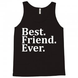 Best Friend Ever Tank Top | Artistshot