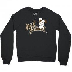 Best Friends Dog Crewneck Sweatshirt | Artistshot