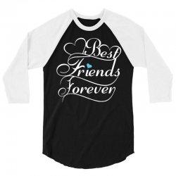 Best Friends Forever For Him 3/4 Sleeve Shirt | Artistshot