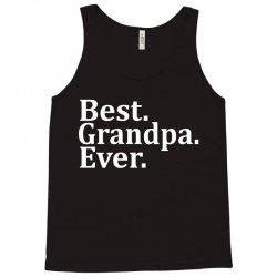 Best Grandpa Ever Tank Top | Artistshot